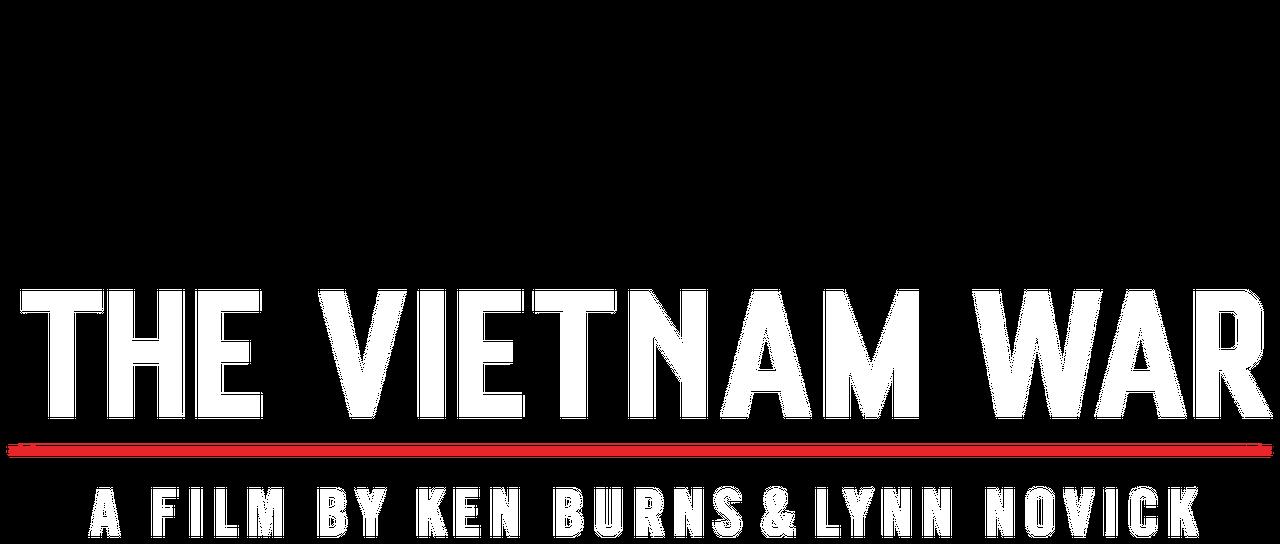 The Vietnam War: A Film by Ken Burns and Lynn Novick | Netflix