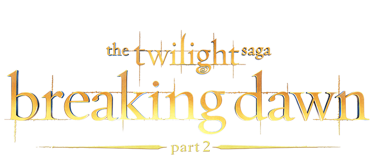 The Twilight Saga: Breaking Dawn: Part 2 | Netflix
