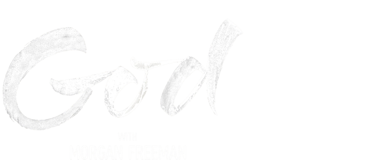The Story of God with Morgan Freeman | Netflix