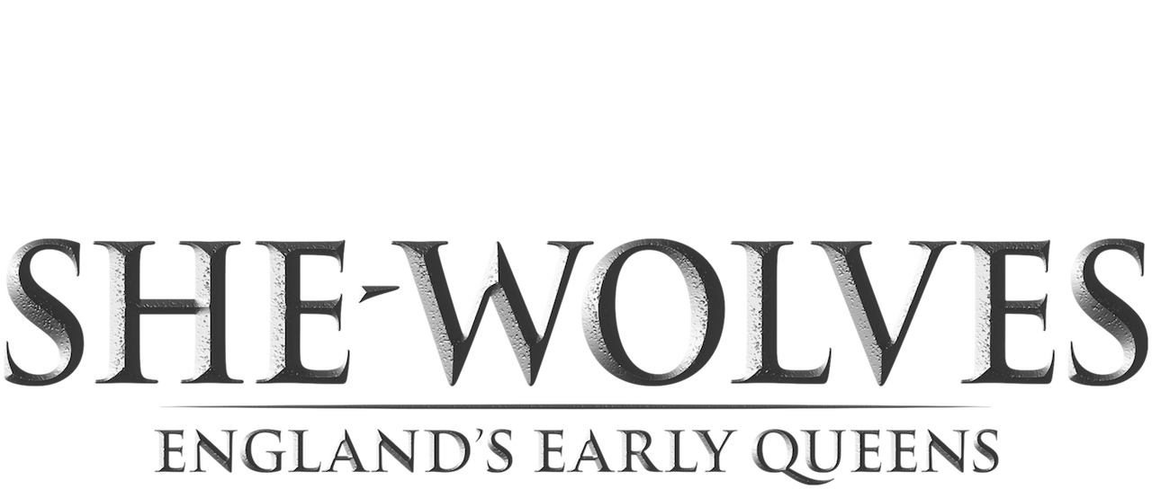 She Wolves England S Early Queens Netflix