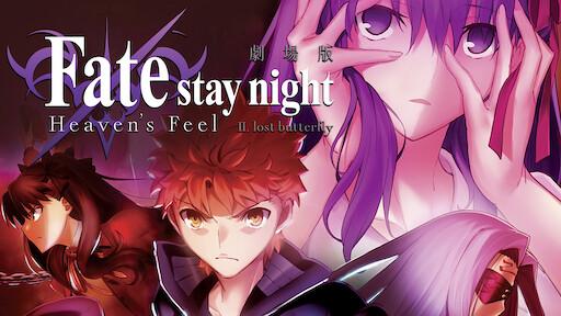 Fate Stay Night Heaven S Feel I Presage Flower Netflix