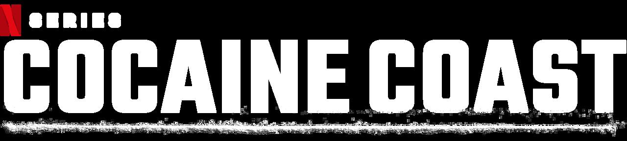 Cocaine Coast   Netflix Official Site