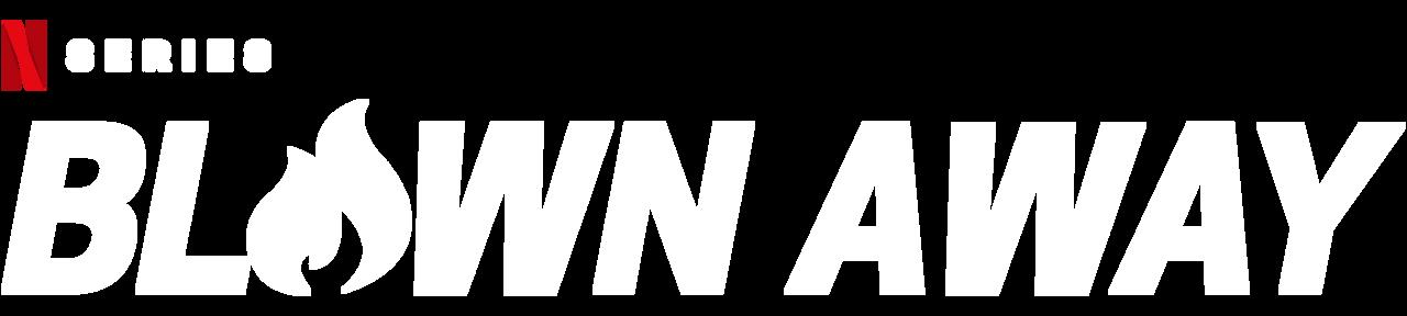 Blown Away   Netflix Official Site